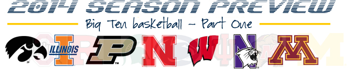 2014-15 B1G BBall Preview-Part1